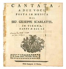 Cantata a due voci posta in musica dal Sigr. Giuseppe Scarlatti