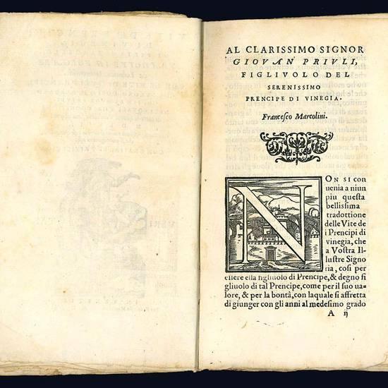Vite de' prencipi di Vinegia di Pietro Marcello, tradotte in volgare da Lodovico Domenichi. Con le vite di quei prencipi, che furono doppo il Barbarigo, fino al doge Priuli. Nelle quali s'ha cognitione di tutte le istorie venetiane fino all'anno 1558. Con