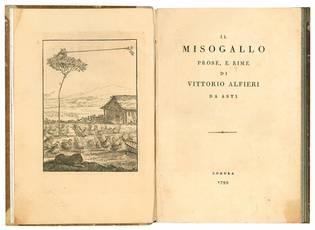 Il misogallo prose, e rime di Vittorio Alfieri da Asti