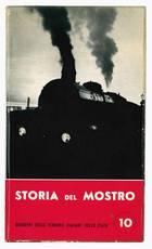 Storia del mostro. Le nostre locomotive a vapore