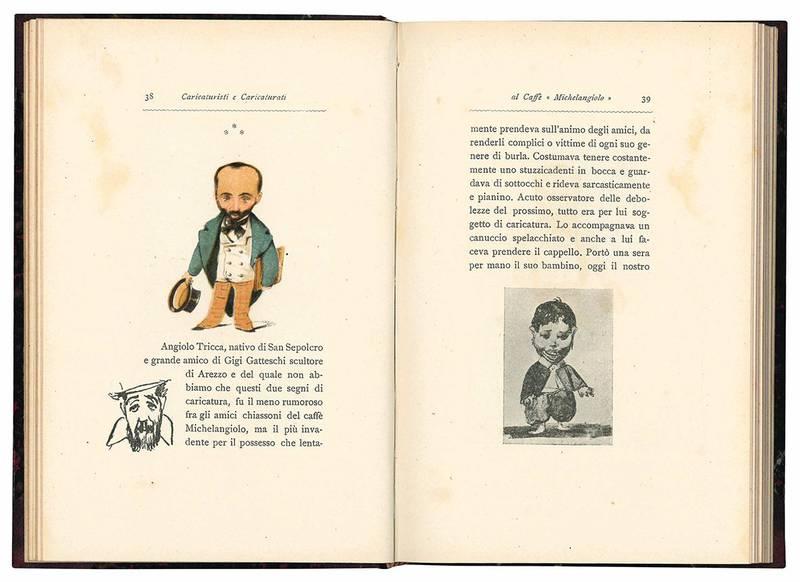 """Caricaturisti e caricaturati al Caffè """"Michelangiolo"""". Ricordi illustrati da 48 caricature tolte dai vecchi originali del tempo."""