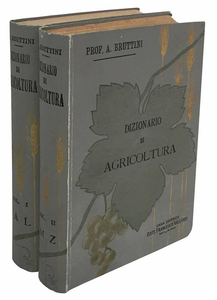 Dizionario di agriicoltura. Vol. I. - A-L illustrato da 439 figure (- Vol. II. - M-Z illustrato da 483 figure).