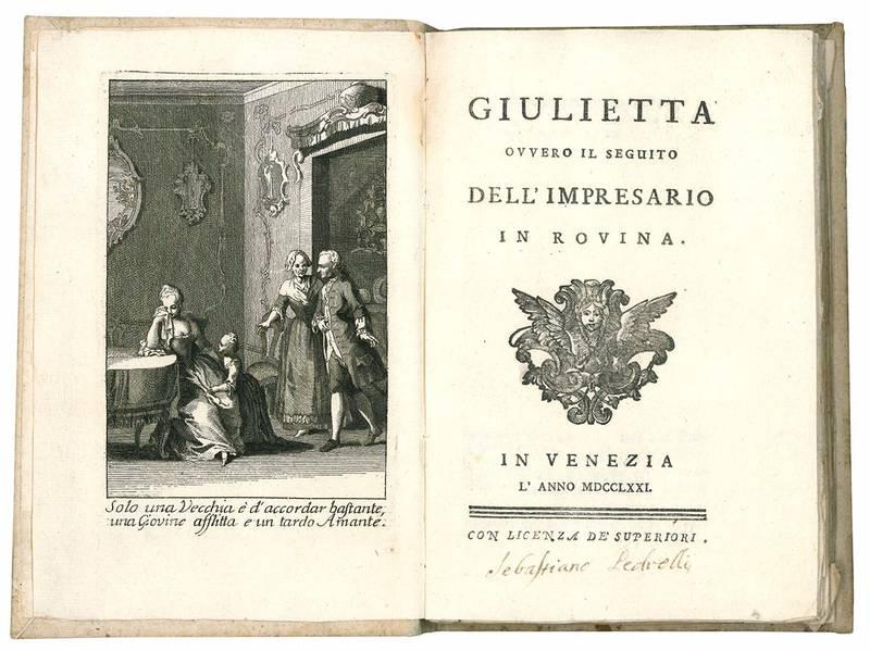 Giulietta ovvero il seguito dell'impresario in rovina.