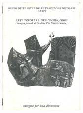 Arte popolare nell'Emilia,oggi e rassegna personale di Cerabona Vito Nicola (Lucania). Rassegna per discussione.