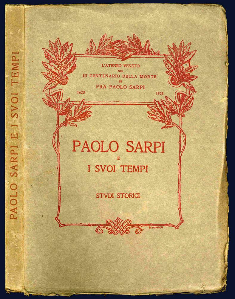 Paolo Sarpi e i suoi tempi. Studi storici.