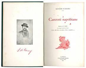Canzoni napolitane. Illustrate da E. Rossi. Con autografi musicali dei Maestri Costa, De Leva, Di Capua, Tosti, Valente, ec.