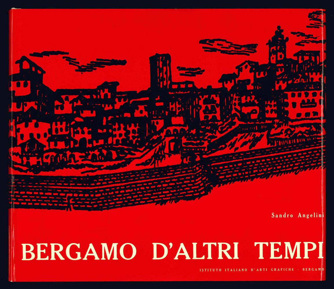 Bergamo d'altri tempi.