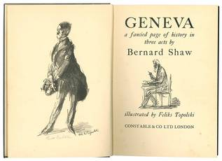 Geneva a fancied page of history in three acts by Bernard Shaw illustrated by Feliks Topolski.