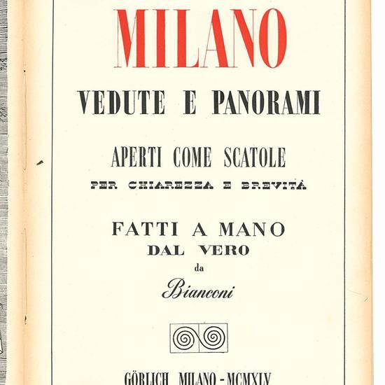 Milano. Vedute e panorami aperti come scatole per chiarezza e brevità fatti a mano dal vero da Bianconi.
