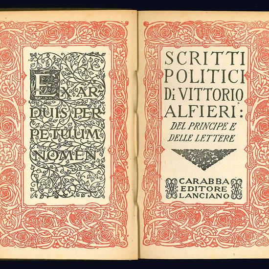 Scritti politici di Vittorio Alfieri a cura di Ettore Allodoli. Due Volumi.