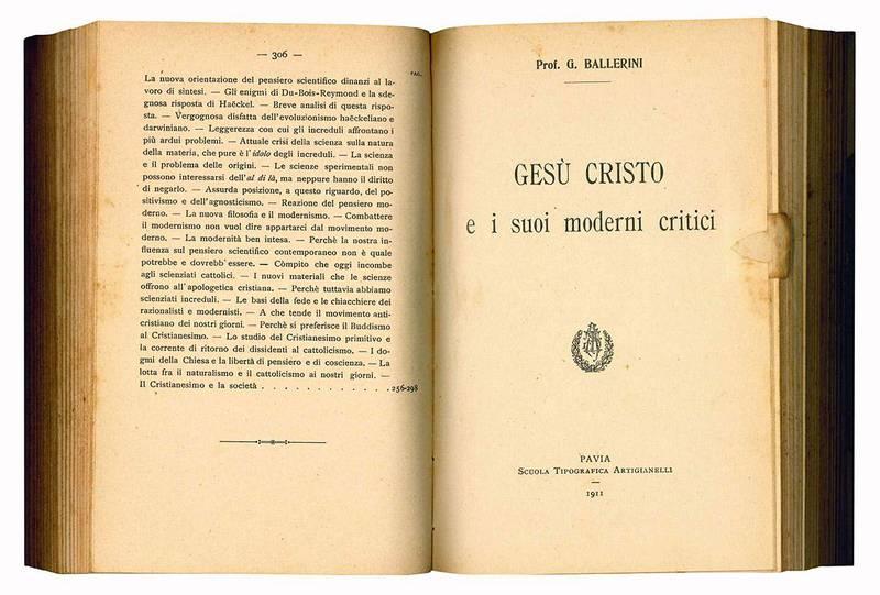 La crisi del pensiero moderno e le basi della fede. (Insieme a:) Gesù Cristo e i suoi moderni critici.