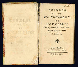 Soirées du bois de Boulogne, ou Nouvelles françoises et angloises. I (-Seconde Partie).