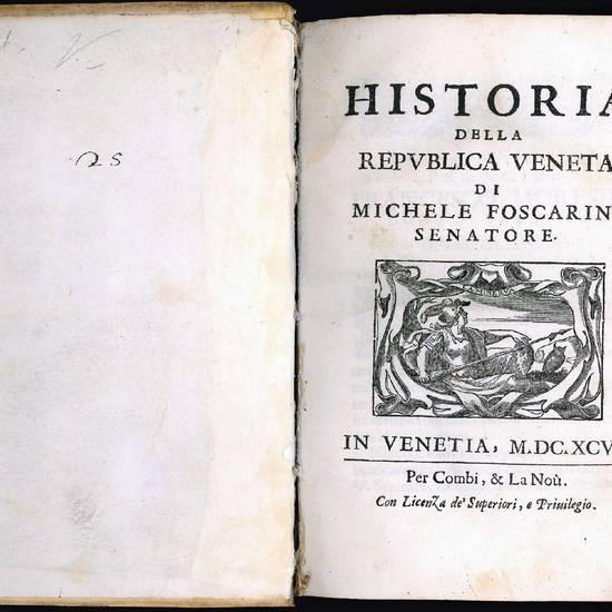 Historia della Republica Veneta di Michele Foscarini senatore