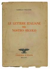 Le lettere italiane del nostro secolo.