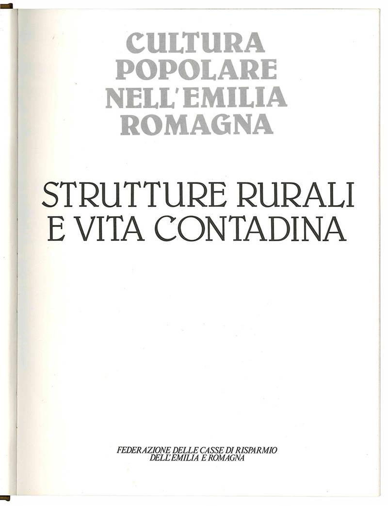 Strutture rurali e vita contadina.