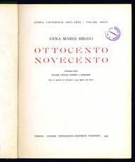 Ottocento Novecento. Storia universale dell'arte - Volume sesto.