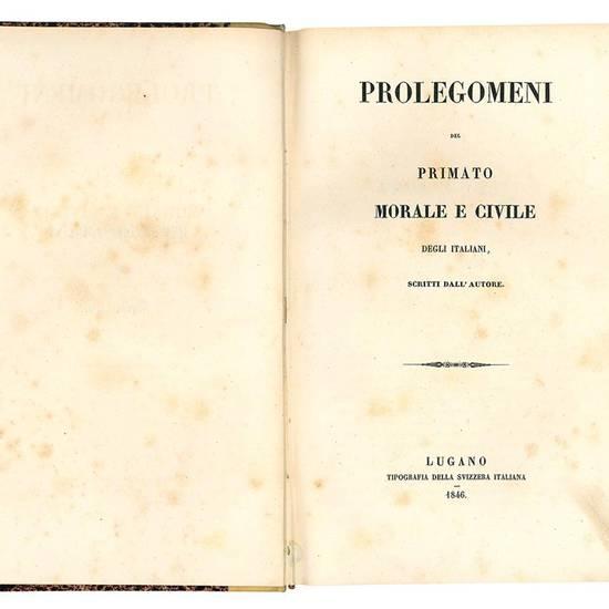Prolegomeni del primato morale e civile degli italiani scritti dall'autore.