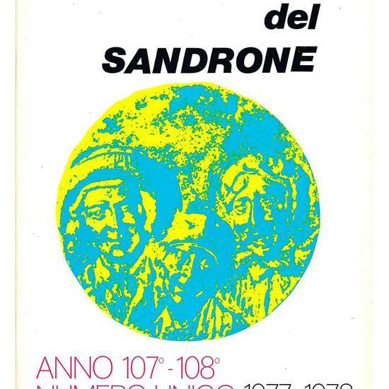 Società del Sandrone. Anno 107°-108°. Numero unico 1977-1978.