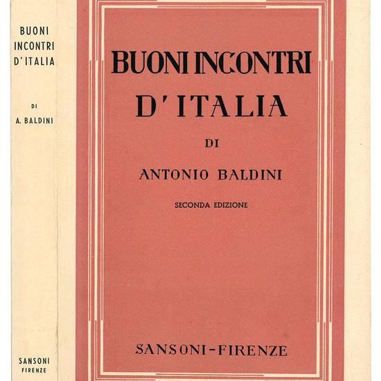 Buoni incontri d'Italia. Seconda edizione.