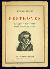 Beethoven. Catalogo ragionato delle principali opere.