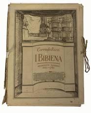 I Bibiena: architetti teatrali con circa 100 illustrazioni intercalate ed in tavole fuori testo
