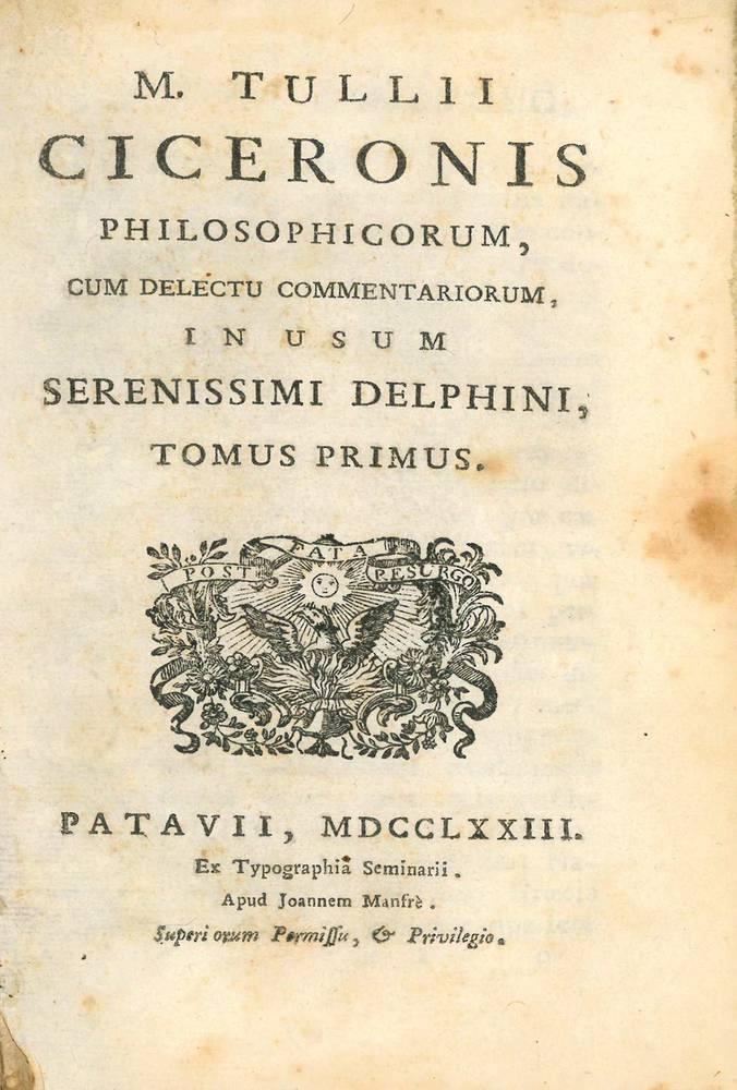 M. Tullii Ciceronis Philosophicorum, cum delectu commentariorum, in usum Serenissimi Delphini