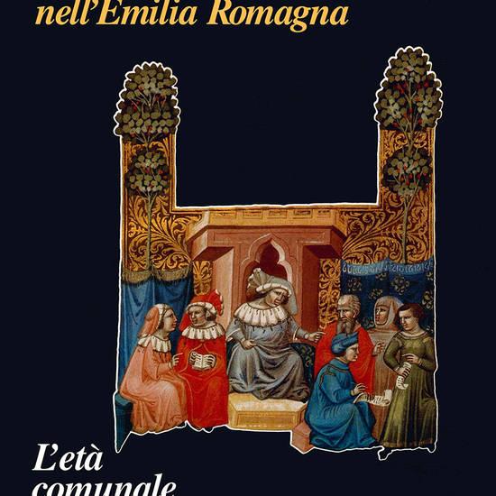 Le sedi della cultura nell'Emilia Romagna. L'età comunale.