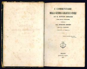 I Commentarii della guerra gallica e civile.