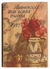 Almanacco della donna italiana 1927 Anno VIII