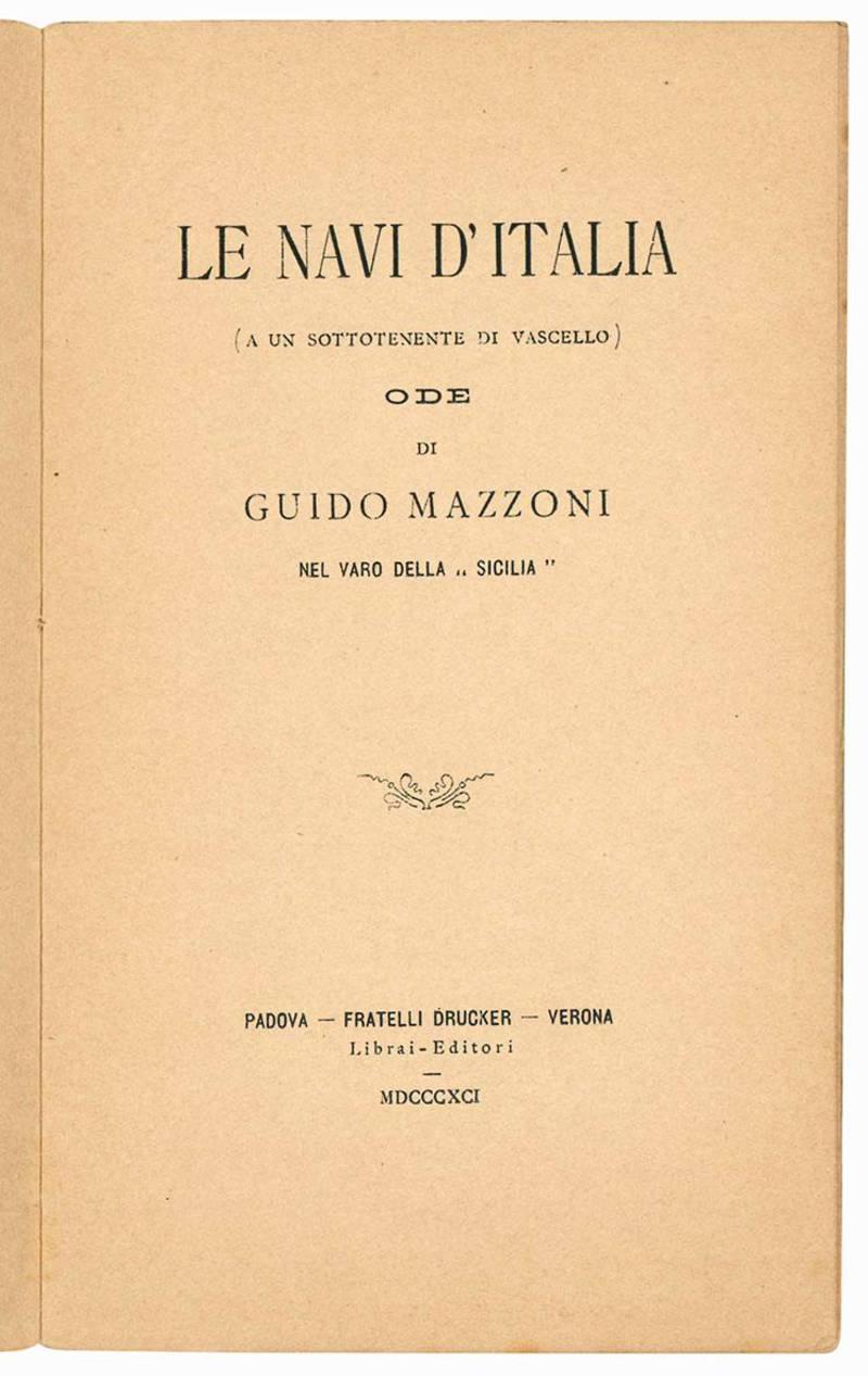 """Le navi d'Italia (a un sottotenente di vascello) ode di Guido Mazzoni nel varo della """"Scilia""""."""