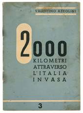 2000 kiilometri attraverso l'Italia invasa.