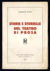 Storie e storielle del teatro di prosa.