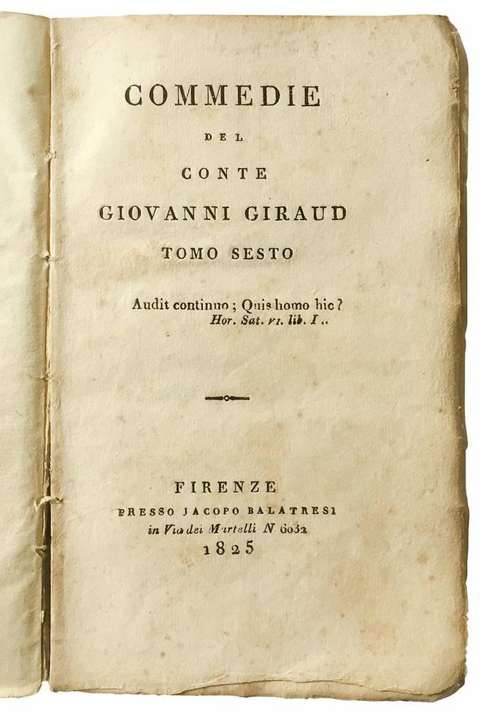 Commedie del conte Giovanni Giraud tomo primo (-sesto).