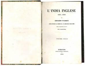 L'India inglese nel 1843 di Edoardo Warren antico ufficiale al servizio di S. M. Britannica nelle Indie. Prima traduzione italiana di C. Sabattini. Volume unico.