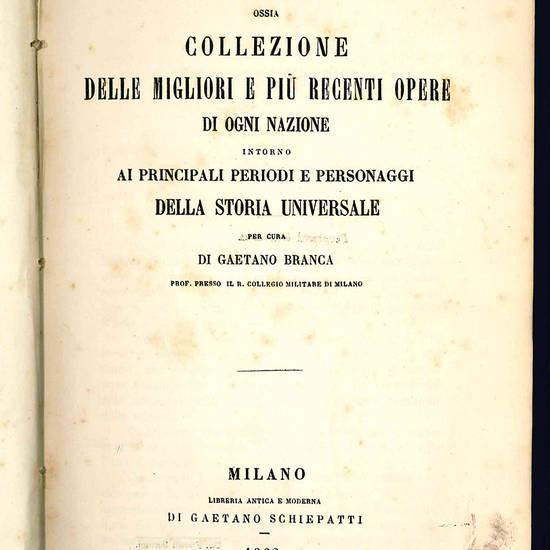 Bibliografia storica ossia collezione delle migliori e più recenti opere di ogni nazione.