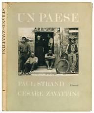 Un paese. Testo di Cesare Zavattini. Fotografie di Paul Strand.