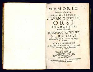 Memorie intorno alla vita del marchese Giovan Gioseffo Orsi bolognese.