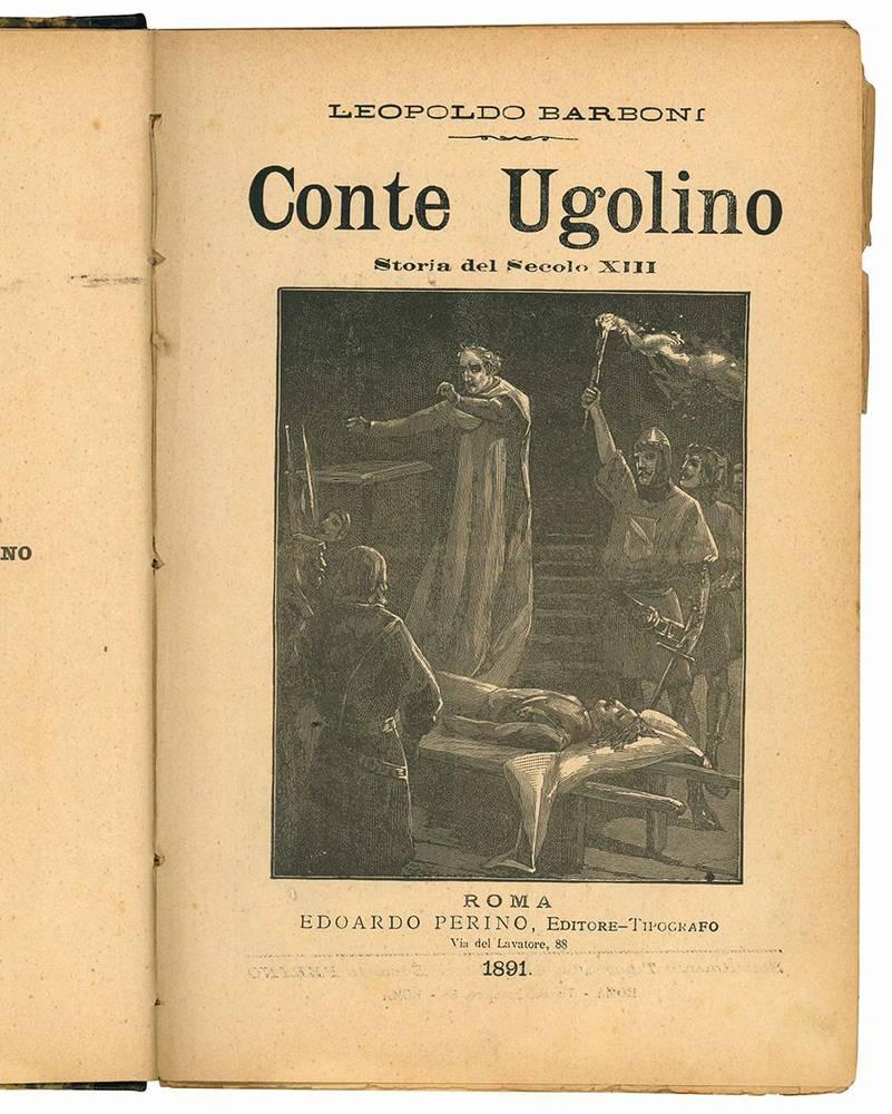 Conte Ugolino. Storia del Secolo XIII.