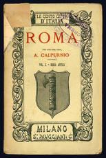 Roma. Per cura del Prof. A. Calpurnio.