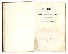 Opere di Giuseppe Parini pubblicate per cura di Francesco Reina.