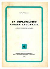 Un diplomatico fedele all'Italia: Attilio Perrone Capano.