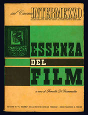 Essenza del film. Sul cinema Intermezzo.