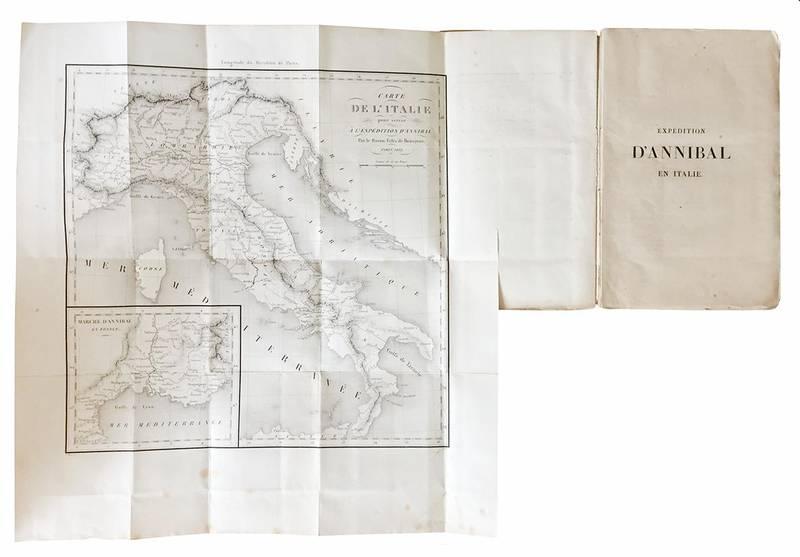De l'expédition d'Annibal en Italie et de la meilleure manière d'attaquer et de défendre la péninsule italienne, avec une carte.