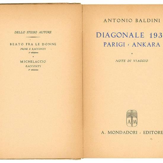 Diagonale 1930. Parigi-Ankara. Note di viaggio.