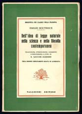 Dell'idea di legge naturale nella scienza e nella filosofia contemporanea.