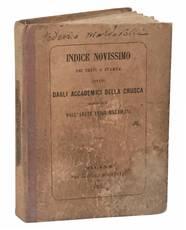 Indice delle edizioni citate come testi di lingua dagli Accademici della Crusca nelle cinque compilazioni del loro vocabolario