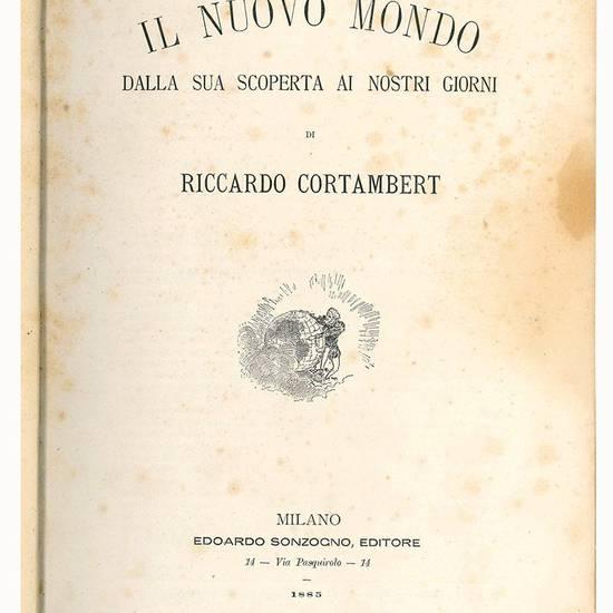 Il nuovo mondo dalla sua scoperta ai nostri giorni di Riccardo Cortambert