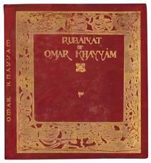 Rubaiyat of Omar Khayyam. Rendered into english by Edward Fitzgerald. Illustrated by Marie Preaud Webb.