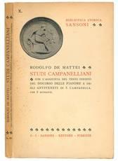 Studi campanelliani con l'aggiunta del testo inedito del Discorso delle Fiandre e degli Antiveneti di T. Campanella