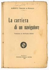 La carriera di un navigatore, traduzione di Matilde Serao